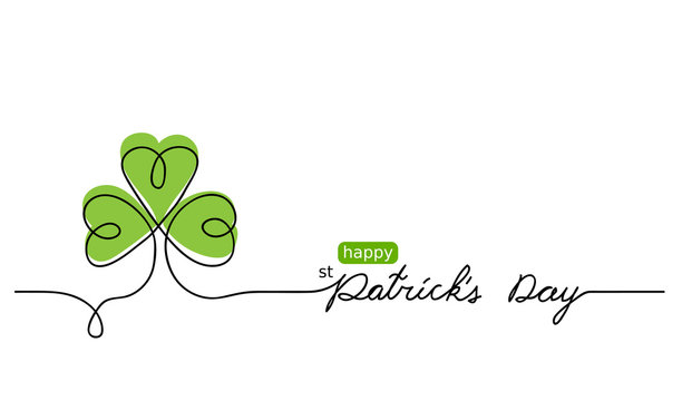 Happy St Patricks day one continuous line vector drawing, background, banner, illustration. Simple sketch, doodle design with shamrock, clover.  Patricks day lettering.