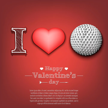 I love golf. Happy Valentines Day