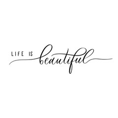 Türaufkleber Positive Typography Life is Beautiful - lettering inscription.