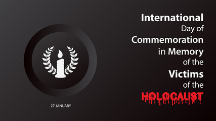 International Day of Commemoration in Memory of the Victims of the Holocaust. Vector illustration background