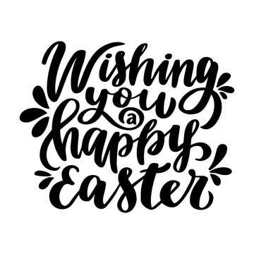Wishing You a Happy Easter. Hand drawn lettering