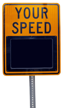 YOUR SPEED driving alert reminder sign. Isolated.
