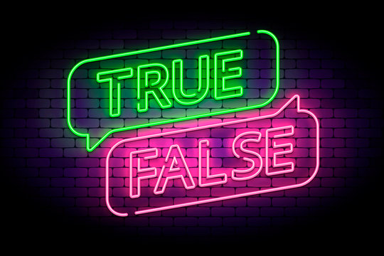 True and false neon sign with speech bubbles on a brick wall. Vector illustration for facts or myths.