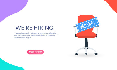 """Office chair with """"Vacancy"""" sign. """"We're hiring"""" banner. HR, hiring, recruitment, job design concept. Vector illustration."""