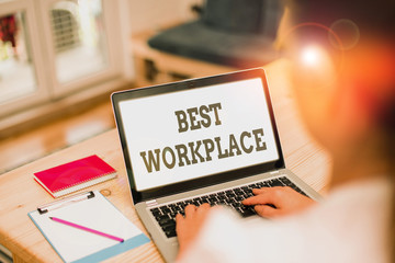 Handwriting text Best Workplace. Conceptual photo helps employees to grow individually Promotes...