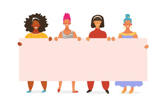 Group of girls, young standing women holding a blank poster with place for text. Posterna March 8, breast cancer, feminism, sisterhood, friendship. Vector flat cartoon illustration.