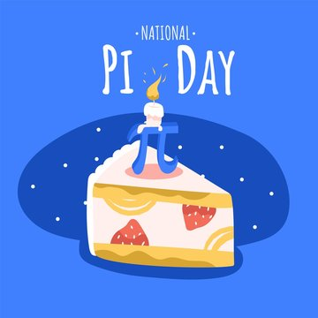 National Pi day square banner template. Annual celebration of the mathematical constant π - pi on March 14. Piece of Pi Pie with strawberries and birthday candle on it. Math and mathematicians holiday