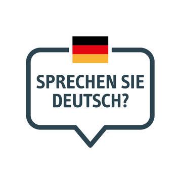 Speech bubble sprechen sie deutsch - Vector Illustration - do you speak german? - banner german flag symbol and speech bubble