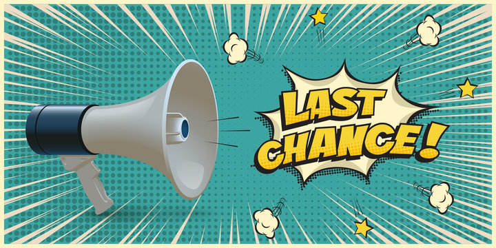 Megaphone announcing about last chance on azure