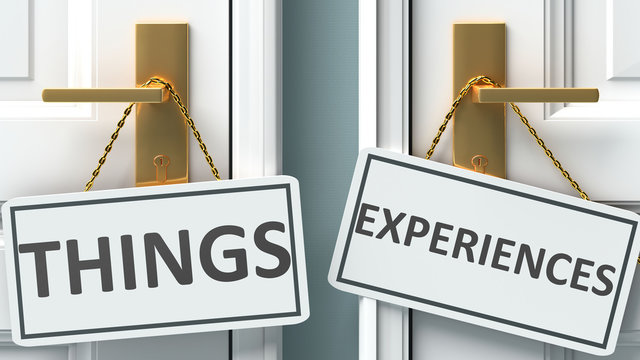 Things or experiences as a choice in life - pictured as words Things, experiences on doors to show that Things and experiences are different options to choose from, 3d illustration