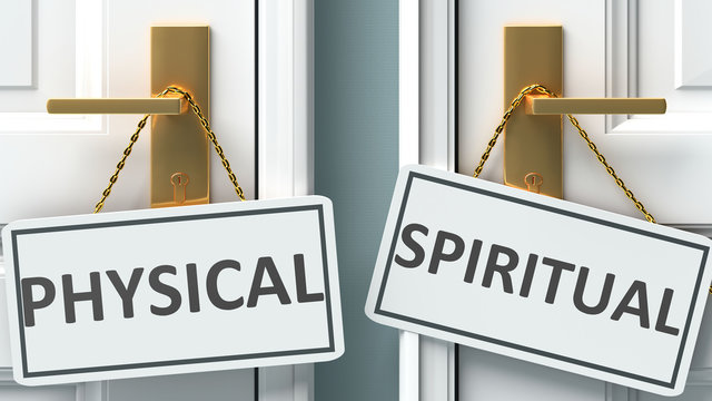 Physical or spiritual as a choice in life - pictured as words Physical, spiritual on doors to show that Physical and spiritual are different options to choose from, 3d illustration