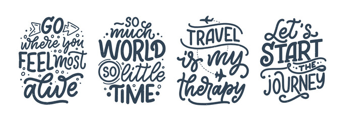 Obraz Set with travel life style inspiration quotes, hand drawn lettering posters. Motivational typography for prints. Calligraphy graphic design element. Vector illustration - fototapety do salonu