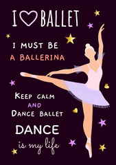Vector illustration with a ballerina blonde in a purple dress on a dark background. Poster, flyer, invitation, dance school product design, teaching plastic and choreography. Slogans about ballet.