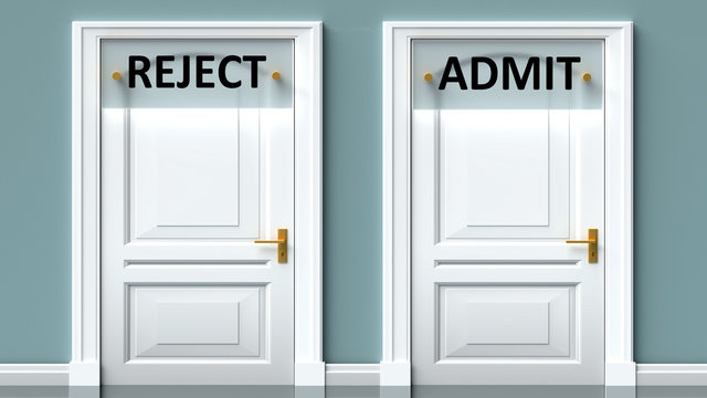 Reject and admit as a choice - pictured as words Reject, admit on doors to show that Reject and admit are opposite options while making decision, 3d illustration
