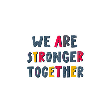 We are stronger together lettering illustration