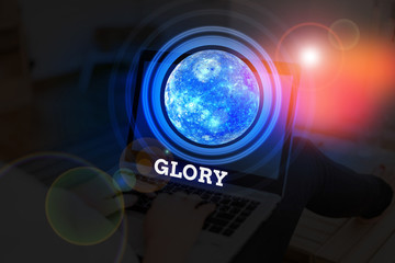 Handwriting text Glory. Conceptual photo high renown or honor won by notable achievements To take pride Elements of this image furnished by NASA