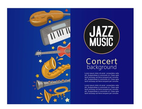 Jazz music concert poster and jazz music party or festival poster vector illustration with sample text and musical instruments. Guitar, trumpet, violin, saxophone and electro piano background poster.
