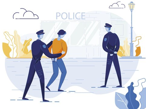Policemen Arrest Criminal Flat Vector Illustration. Police Officers Detaining Lawbreaker, Suspect Cartoon Characters. Cops and Handcuffed Hooligan, Offender Going to Police Department.