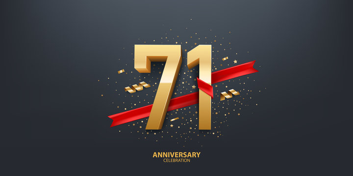 71st Year anniversary celebration background. 3D Golden number wrapped with red ribbon and confetti on black background.