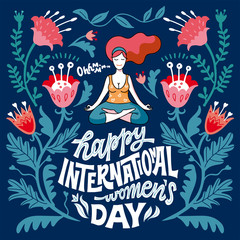 8 march. Happy international women's day. Vector flat illustration. Happy girl is practicing yoga in lotus pose. Greeting card, print template. Hand drawn lettering. Phrase inside floral frame. Border