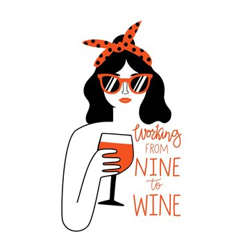 Black hair and red lips woman in sunglasses and headband holding glass of red wine. Working from nine to wine lettering phrase.