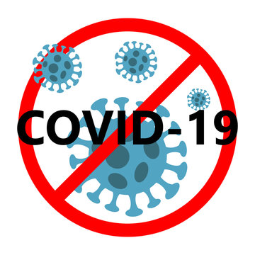 COVID-19, Novel coronavirus (2019-nCoV), Abstract virus strain model Novel coronavirus 2019-nCoV is crossed out with red STOP sign