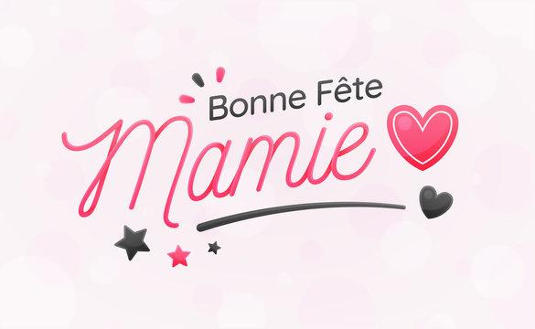 Bonne Fête Mamie - Fête des Grands-Mères