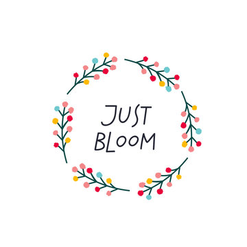 Bloom Spring wreath lettering flowers illustration
