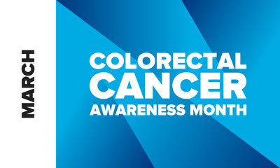 Colorectal Cancer Awareness Month. Celebrate annual in March. Control and protection. Prevention campaign. Medical health care concept. Poster with blue ribbon. Banner, background. Vector illustration