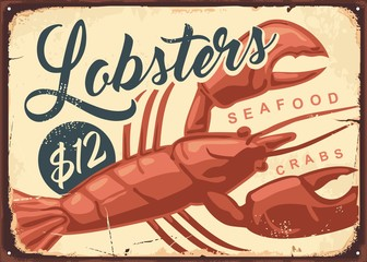 Wall Mural - Lobsters and crabs vintage seafood restaurant sign. Fish market retro poster design. Lobster drawing on old rusty metal background. Old textured food vector illustration.