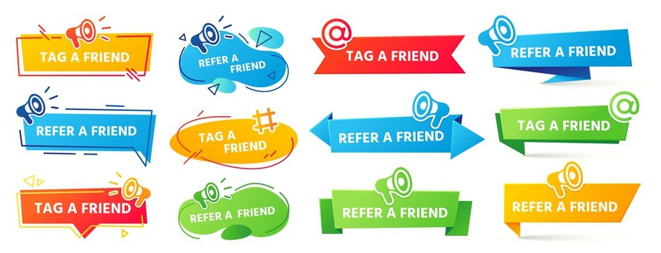 Refer a friend banner. Referral program label, friends recommendation and social marketing tag friend banner vector set. Friendly share announcement referring stickers with megaphone, loudspeaker icon