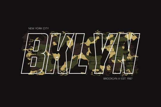 New York, Brooklyn t-shirt design with with camouflage texture and slogan - Bklyn. Typography graphics for apparel design with camo in military army style. Vector illustration.