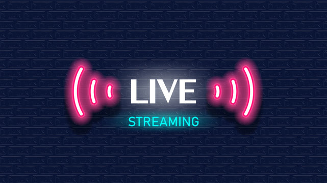 Live Streaming sign. Neon light style on brick wall background. Vector illustration.
