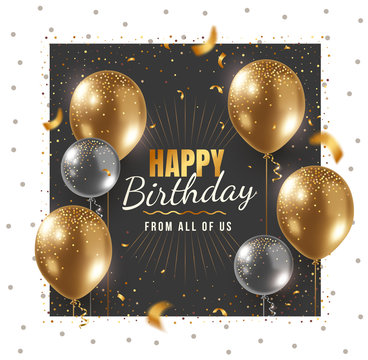 Vector happy birthday illustration with 3d realistic golden and silver air balloon in frame on white and black background with text and glitter confetti.