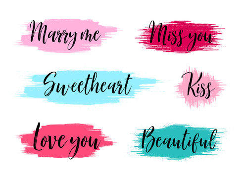 Brush stroke boxes. Creative banners with text. Marry me, Love you and Kiss phrases. Hand drawn paint brush stroke. Valentine day romantic banners. Sweetheart, miss you and beautiful. Vector