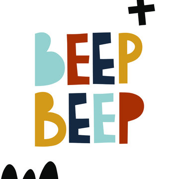 Beep beep lettering words with decorative elements. Phrase for kids design.