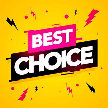 Vector illustration best choice label. Modern dynamic sales banner.