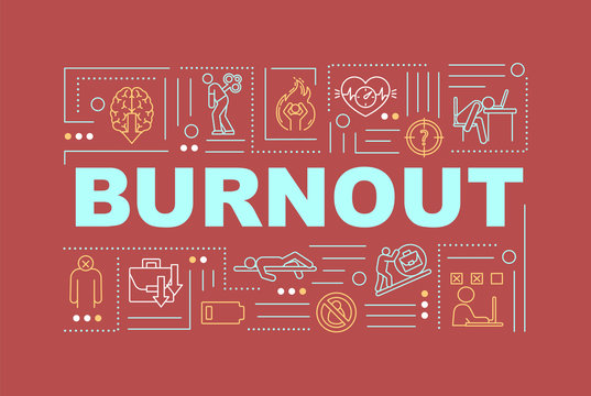 Burnout word concepts banner. Emotional exhaustion. Mental breakdown. Infographics with linear icons on red background. Isolated typography. Vector outline RGB color illustration