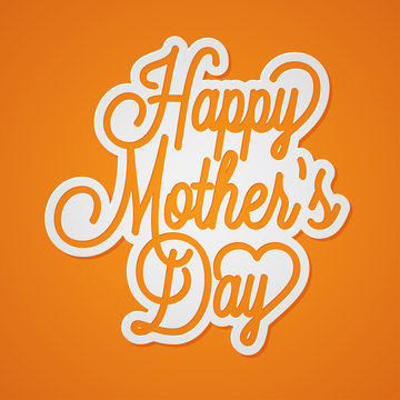 Happy Mothers Day lettering. Mothers day card