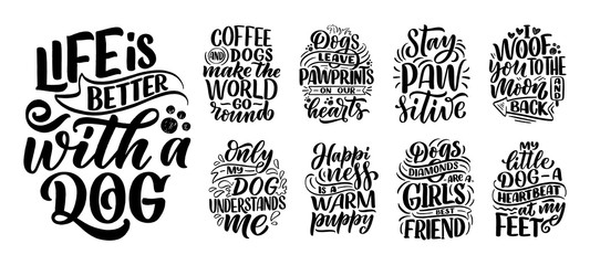 Fototapeta Vector illustration with funny phrases. Hand drawn inspirational quotes about dogs. Lettering for poster, t-shirt, card, invitation, sticker. obraz