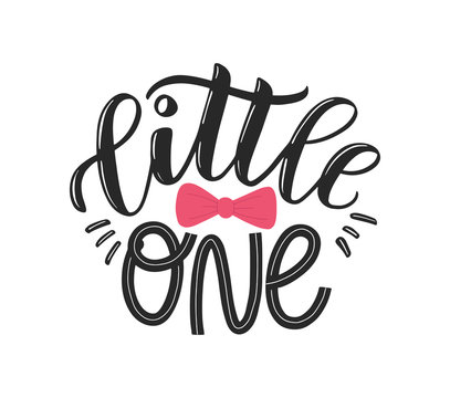 Little one typography nursery poster. Hello little one baby decorated by pink bow. Cute isolated letters as gender neutral kids design. Baby shower vector illustration eps 10
