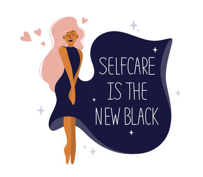 Cute girl in dark dress hugs herself with love. Illustration with quote Selfcare is the new black. Body positive, love yourself, self care or happy womens day concept. Vector postcard, valentines card