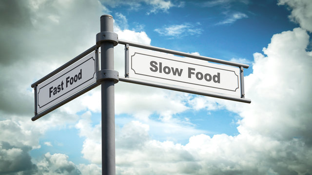 Street Sign Slow versus Fast Food