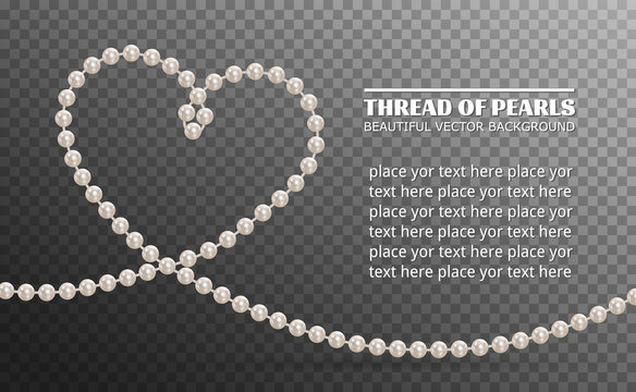 Shiny oyster pearls for luxury accessories. Pearl necklace thread of pearls. Realistic white pearls isolated on background. Beautiful natural heart shaped jewelry. Chains of pearls forming an ornament