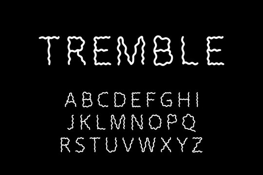 Tremble hand drawn vector type font in cartoon style lettering shaking waves