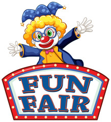 Zelfklevend Fotobehang Kids Fun fair sign template with happy clown in background