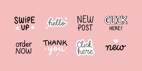 Vector set of design elements and sticker with hand-lettering phrases for social media posts and stories - swipe up, hello, new post, order now and click here Fototapete