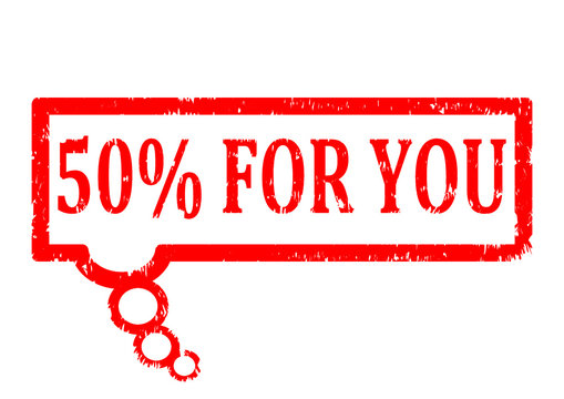 Scratched oval red stamp with the words 50% for you