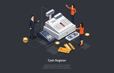 Isometric Cash Register Concept. Tiny Characters At Huge Cash Register. Woman Cashier Is Accepting Payment For Goods Or Services. Customers Are Paying By Card Or Cash. Cartoon Vector Illustration