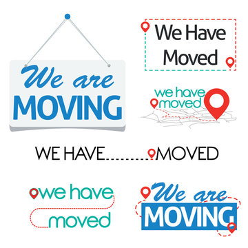 We are moving and We have moved sign